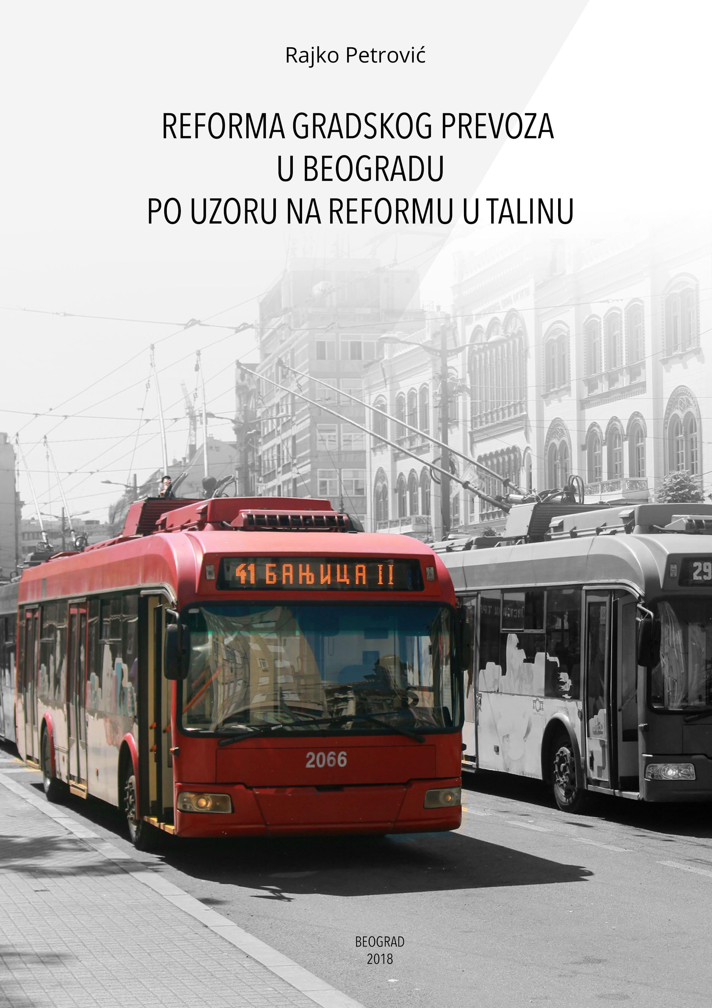 Reforma gradskog prevoza u Beogradu po uzoru na reformu u Talinu